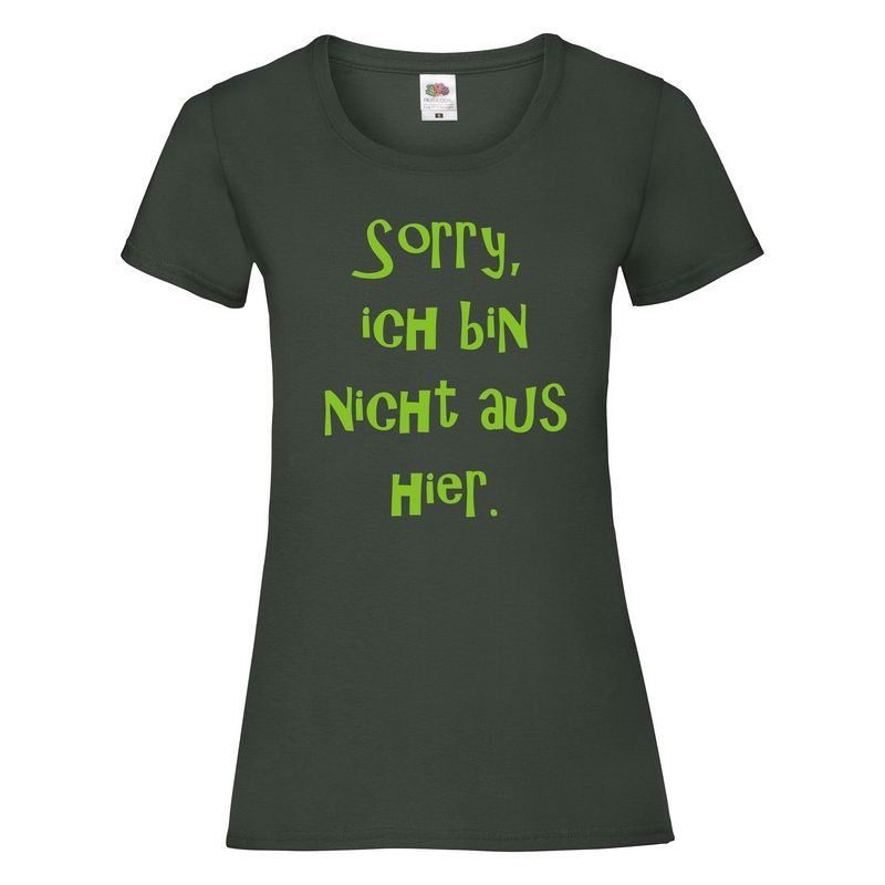 Ich bin nicht aus hier T-Shirt Lady