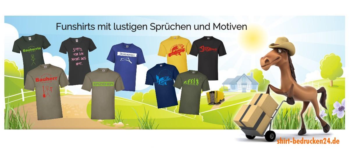 Fun und Fan Shirts mit lustigen Sprüchen und Moriven